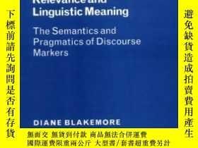 二手書博民逛書店Relevance罕見And Linguistic MeaningY255562 Diane Blakemor