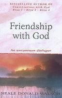 二手書博民逛書店 《Friendship with God: An Uncommon Dialogue》 R2Y ISBN:0340767839