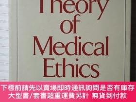 二手書博民逛書店A罕見Theory of Medical Ethics-醫學倫理學Y429194 ROBERT M.VEATC