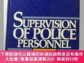 二手書博民逛書店Supervision罕見of police personnel-對警務人員的監督Y414958 N. F I