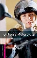 二手書博民逛書店《Oxford Bookworms Library: Starter: Girl on a Motorcycle》 R2Y ISBN:9780194234221