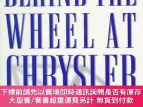 二手書博民逛書店Behind罕見The Wheel At Chrysler: The Iacocca Legacy-在克萊斯勒的車