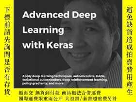 二手書博民逛書店Advanced罕見Deep Learning With KerasY364682 Rowel Atienza