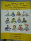 【書寶二手書T9/語言學習_PMV】A Writing Book: English in Everyday Life…_