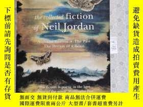 二手書博民逛書店32開英文原版罕見the collected fiction of Neil Jordan: Night in T
