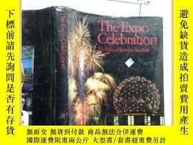 二手書博民逛書店THE罕見EXPO CELEBRATION 世博會慶典Y1635