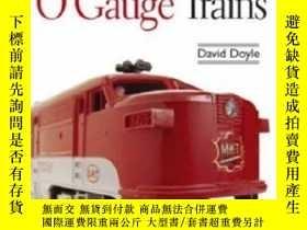 二手書博民逛書店Collectors罕見Guide to Classic O Gauge Trains-經典O型軌距列車收藏家指南