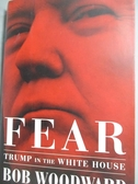 【書寶二手書T2/政治_QJB】Fear: Trump in the White House_Woodward