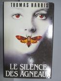 【書寶二手書T4/原文小說_QCL】Le Silence Des Agneaux_Thomas Harris