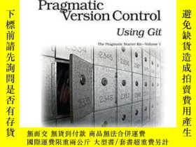 二手書博民逛書店Pragmatic罕見Version Control Using Git (pragmatic Starter K