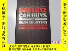 二手書博民逛書店BOB罕見LUTZ CAR GUYS vs Bean Count