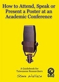 二手書 How to Attend, Speak, Network or Present a Poster at an Academic Conference:A Guidebook for T R2Y 9868537916