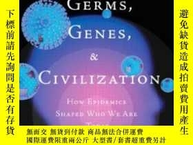 二手書博民逛書店Germs罕見Genes & Civilization: How Epidemics Shaped Who We