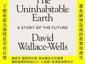 二手書博民逛書店The罕見Uninhabitable EarthY256260 David Wallace-wells Pen