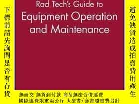 二手書博民逛書店Rad罕見Tech s Guide to Equipment Operation and Maintenance-