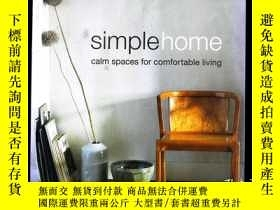 二手書博民逛書店Simple罕見Home:Calm Spaces for Com