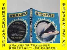二手書博民逛書店wily罕見lives divine with dolphins 威利和海豚一起過著神聖的生活Y200392