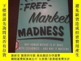 二手書博民逛書店Free罕見Market Madness why human n