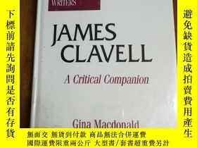 二手書博民逛書店James罕見Clavell: A Critical Companion (Critical Companions