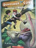 【書寶二手書T1/原文小說_LBH】Tracking the Diplodocus_Stone, Rex/ Spoor, Mike (ILT)