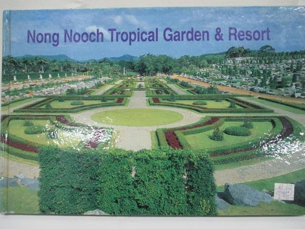 【書寶二手書T3/建築_DMO】Nong Nooch Tropical Garden & Resort