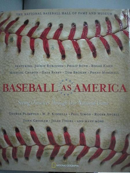 【書寶二手書T9/體育_QHI】Baseball As America: Seeing Ourselves Throug