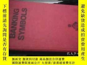 二手書博民逛書店BANKING罕見SYMBOLS 銀行符號Y15586 具體書名
