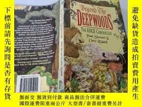 二手書博民逛書店Beyond罕見the Deep Woods:在森林深處Y200392
