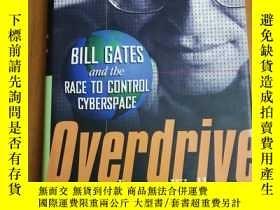 二手書博民逛書店Overdrive:罕見Bill Gates and the R