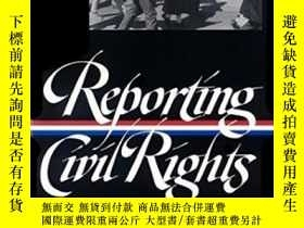 二手書博民逛書店Reporting罕見Civil Rights, Part TwoY256260 Not Available