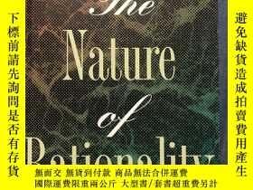 二手書博民逛書店The罕見Nature of Rationality 合理性的本質 諾齊克【英文版,精裝】Y329727 Ro