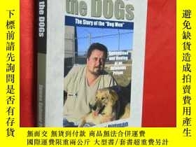 二手書博民逛書店Saved罕見by the Dogs: The Story of