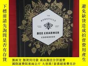 二手書博民逛書店The罕見Asheville Bee Charmer Cookbook: Sweet and Savory Rec