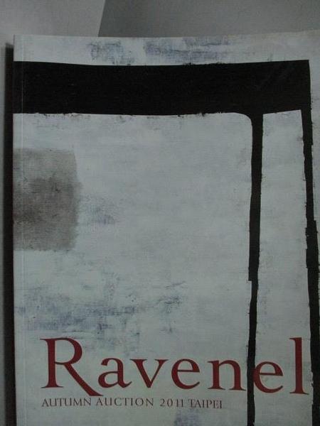 【書寶二手書T8/收藏_YCK】Ravenel Autumn Auction 2011 Taipei_2011/12/4
