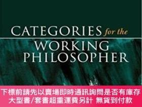 二手書博民逛書店Categories罕見For The Working PhilosopherY464532 Elaine L