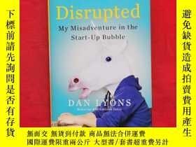 二手書博民逛書店罕見Disrupted:My Misadventure in the Start-Up BubbleY2569