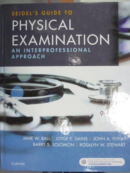 【書寶二手書T1/大學理工醫_XBM】Seidel s Guide to Physical Examination-An..._Ball