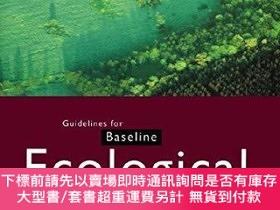二手書博民逛書店Guidelines罕見For Baseline Ecological AssessmentY255174 I