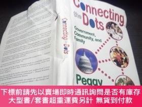 二手書博民逛書店connecting罕見the dots government,community,and family 2008