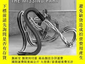 二手書博民逛書店Richard罕見Deacon: The Missing PartY237948 Richard Deacon