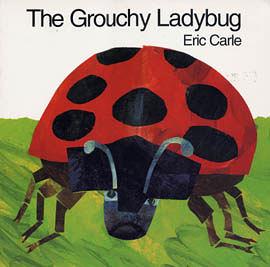 『繪本123‧吳敏蘭老師書單』-- THE GROUCHY LADYBUG /英文繪本《時間.大小.形狀.品格》