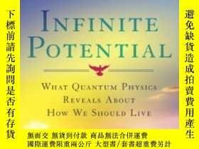 二手書博民逛書店Infinite罕見Potential: What Quantum Physics Reveals About H