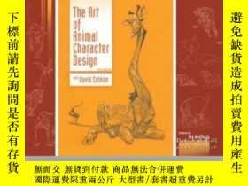 二手書博民逛書店The罕見Art Of Animal Character DesignY255562 David Colman