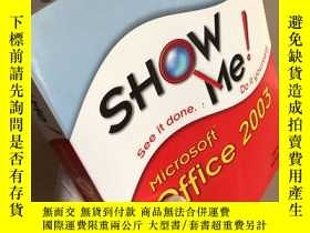 二手書博民逛書店show罕見me Microsoft Office 2003Y396500 Inc、Steve Johnson