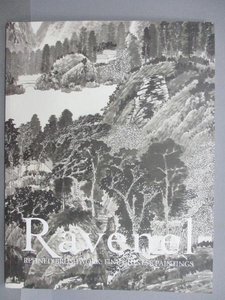 【書寶二手書T3/收藏_FM8】Ravenel_Refined Brushwork:Fine Chinese Paintings_2019/11/30