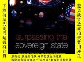 二手書博民逛書店Surpassing罕見The Sovereign StateY466342 David A. Rezvani