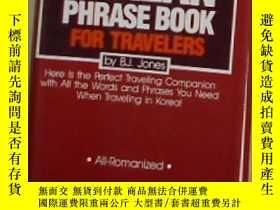 二手書博民逛書店英文原版罕見Korean Phrase Book For Tra