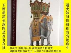 二手書博民逛書店Sculpture罕見Victorious: Art in an Age of Invention, 1837-1