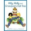 二手書博民逛書店《Milly, Molly and Grandpa s Oak tree = 爺爺的老橡樹》 R2Y ISBN:9867926889