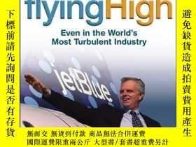 二手書博民逛書店Flying罕見High: How JetBlue Founder and CEO David Neeleman